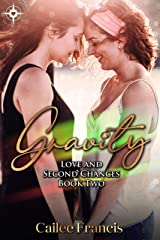 Gravity (Love and Second Chances Book 2) Kindle Edition