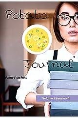Potato Soup Journal (Volume 1) Kindle Edition
