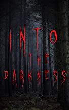 Into the Darkness: Boxed Set: 560+ Macabre & Horror Classics and Supernatural Mysteries