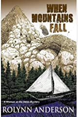 When Mountains Fall: Woman at the Helm Mystery Kindle Edition