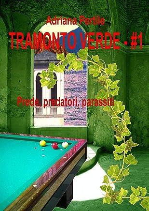 Tramonto Verde - #1: Prede, predatori, parassiti
