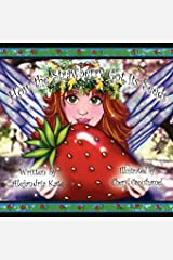 How the Strawberry Got Its Seeds Paperback