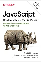 JavaScript – Das Handbuch für die Praxis: Meistern Sie die beliebte Sprache für Web und Node.js (Animals) (German Edition) Format Kindle