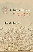 China Root: Taoism, Ch'an, and Original Zen PDF