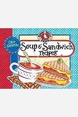 Our Favorite Soup & Sandwich Recipes (Our Favorite Recipes Collection) Kindle Edition