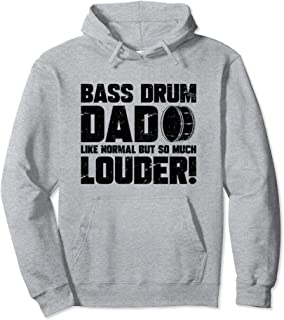 Funny Bass Drum Dad Marching Band Drummer  Pullover Hoodie