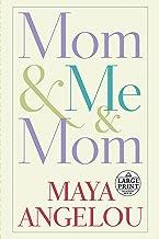 Mom & Me & Mom (Random House Large Print)