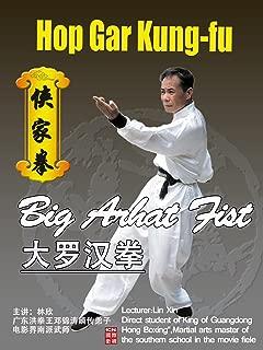 Hup Gar Kung-Fu - Big Arhat Fist