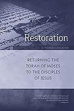 Restoration: Returning the Torah of God to the Disciples of Jesus
