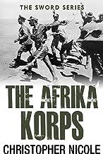The Afrika Korps (Sword Series Book 5)