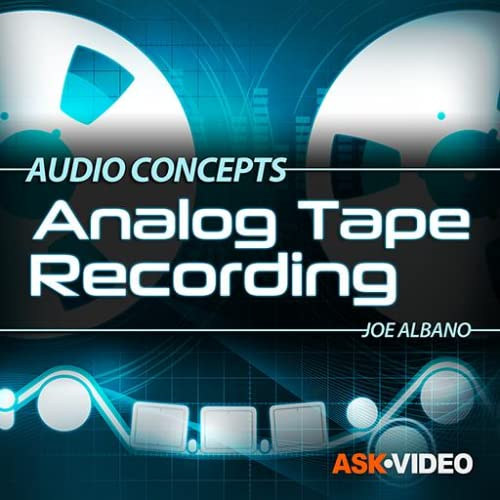 Analog Tape Recording Course by Ask.Video