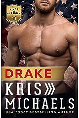 Drake (The Kings of Guardian Book 11) Kindle Edition