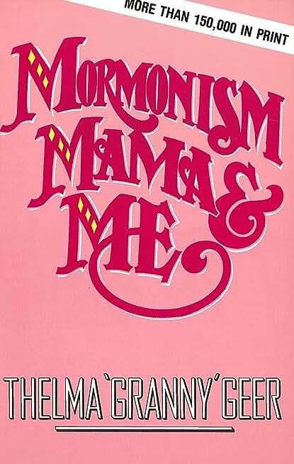 Mormonism Mama And Me (English Edition)