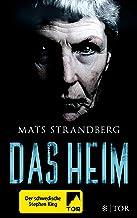 Das Heim: Roman (German Edition)