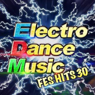 Electro Dance Music -フェス前に聴きたい重低音MAXの本格EDM30選-
