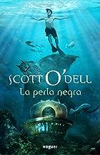 La perla negra / The Black Pearl (Spanish Edition)