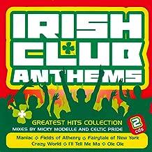 Irish Club Anthems - Greatest Hits Collection