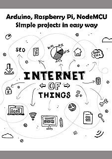Arduino, Raspberry Pi, NodeMCU Simple projects in easy way