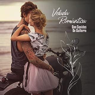 Velada Romántica Con Sonidos De Guitarra: Sonidos Suaves & Relajantes De La New Age, Cena Para Dos, Tiempo Romántico A La Luz De Las Velas