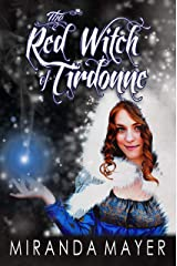 The Red Witch of Tirdonne (Red Slipper Series Book 4) Kindle Edition