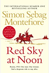 Red Sky at Noon (The Moscow Trilogy Book 2) Kindle Edition