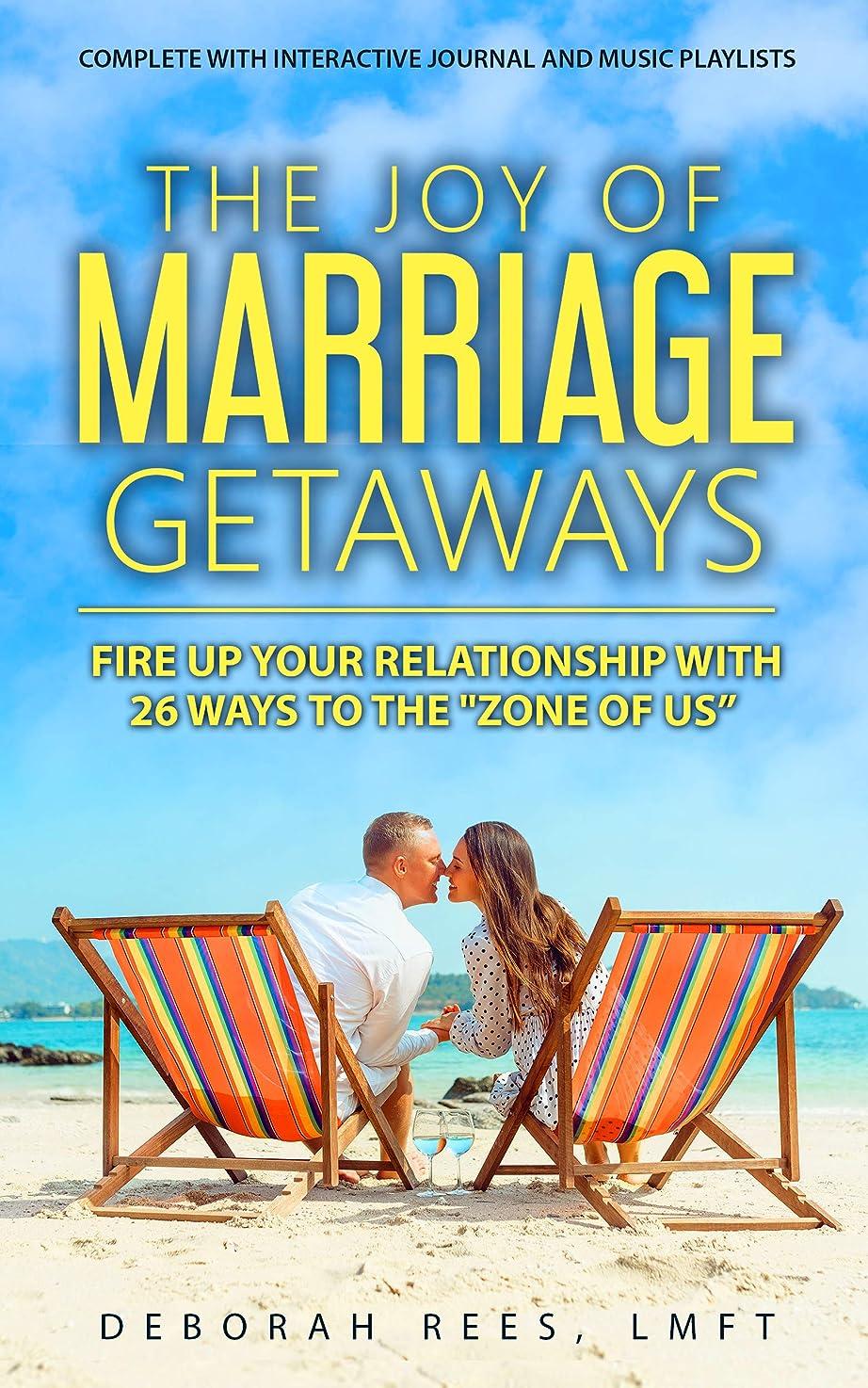 ジーンズ自分のために記念碑的なThe Joy of Marriage Getaways: Fire Up Your Relationship with 26 Ways to the