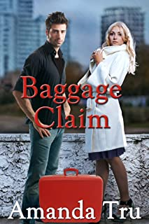 Baggage Claim (Tru Exceptions - Christian Romantic Suspense, Book 1)