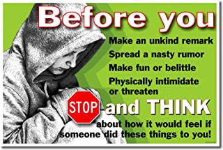 Before You... - Stop & Think How You Would Feel - Anti-bullying School Poster