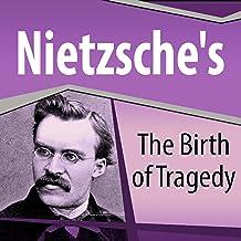 Nietzsche's The Birth of Tragedy