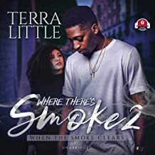 Where There's Smoke 2: When the Smoke Clears (The Where There's Smoke Series, Book 2)
