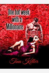 One hot Week with a Millionaire (German Edition) Format Kindle