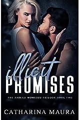 Illicit Promises (Stolen Moments Book 2) Kindle Edition