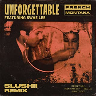 Unforgettable (Slushii Remix) [Clean]