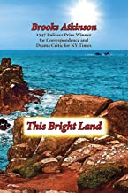 This Bright Land: A Personal View