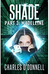 Shade Part 3: Madeleine (Shredded Book 2) Kindle Edition