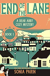 End of the Lane (A Dear Abby Cozy Mystery Book 1) (English Edition)