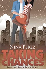 Taking Chances (Sharing Space Book 4) Kindle Edition