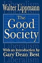 The Good Society (English Edition)