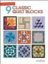 9 Classic Quilt Blocks (Quilt Essentials)
