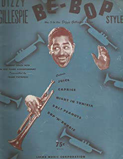 Dizzy Gillespie Be-Bop Style No.2 for Trumpet with Piano Accompaniment