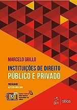 Instituições de Direito Público e Privado