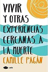 Vivir y otras experiencias cercanas a la muerte (Chic) (Spanish Edition) Kindle Edition