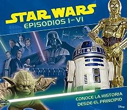 Star Wars. Episodios I-VI: Conoce la historia desde el principio (Spanish Edition)