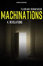 Machinations: Épisode 4 : Révélations