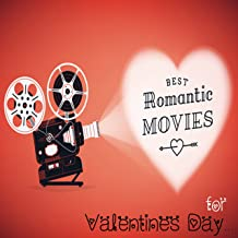 Best Romantic Movies for Valentine's Day