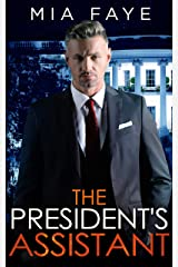 The President's Assistant: An Enemies to Lovers Romance (The Bosshole Series) (English Edition) Format Kindle