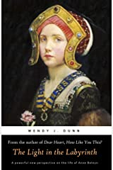 The Light in the Labyrinth (The Life and Death of Anne Boleyn Book 2) Kindle Edition