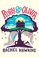 Ruby and Olivia Kindle Edition