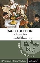 La locandiera [Edimedia ediz. multimediale integrale] (I Grandi Classici Multimediali Vol. 6) (Italian Edition)