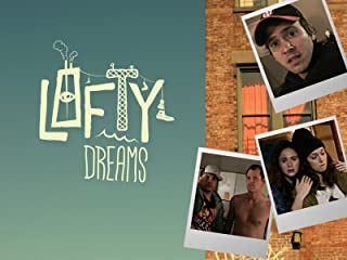 Lofty Dreams